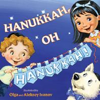 Hanukkah,Oh Hanukkah